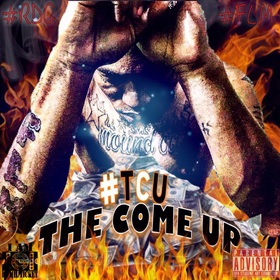 The Come Up (Hosted By Dj Milticket) Deezy front cover