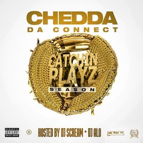 Catchin Playz Season Chedda Da Connect front cover