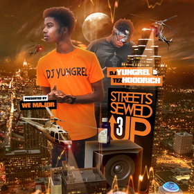 Streets Sewed Up 3 DJ Yung Rel front cover