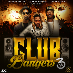 Club Bangers 3 DJ Kidd Styles front cover