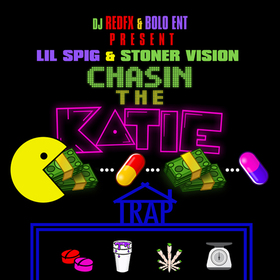 Lil Spig & Stoner Vision - Chasin The Katie (The Mixtape) Dj RedFx front cover