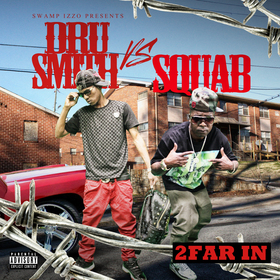 "Dru Smith vs Squab ""2 Far In"" DJ Tony H front cover"