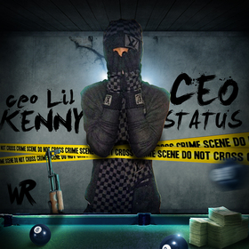 CEO Status CEO Lil Kenny front cover