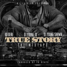 True Story: The Mixtape Bo Deal front cover