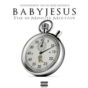 The 10 Minute Mixtape Da Baby front cover