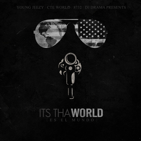 Its Tha World Jeezy front cover