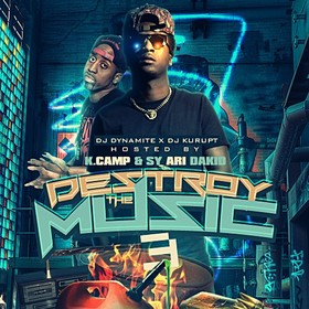 Destroy The Music 3 (Hosted By K Camp & Sy Ari Da Kid) DJ Dynamite front cover
