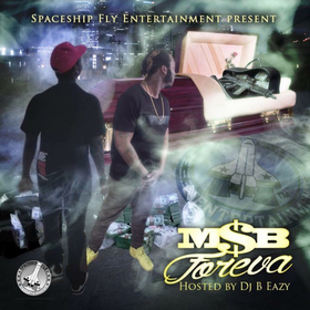 M$B- M$B Forever DJ B Eazy front cover
