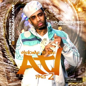 Welcome 2 Da ATL 2 DJ Boss Chic front cover