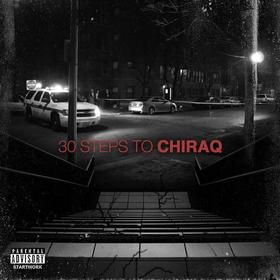 30 Steps To ChiRaq (30STCR) DJ Legacy front cover