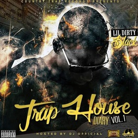 Trap House Diary Vol. 1 Lil Dirty Black front cover