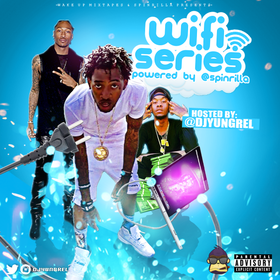 Wifi Series DJ Yung Rel front cover