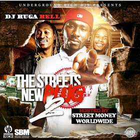 The Streets New Plug 2 (Hosted By Street Money Worldwide) DJ Ruga Rell front cover