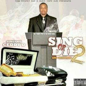 Sing Or Die 2 Ceddy D front cover