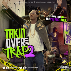 Takin Over The Trap 2 DJ Yung Rel front cover