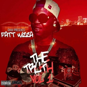 The Truth Vol. 1 Fat Wizza front cover