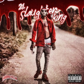 Slaughter King 21 Savage front cover