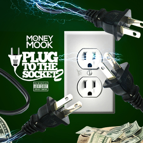 Plug To The Socket 2 DJ Money Mook front cover