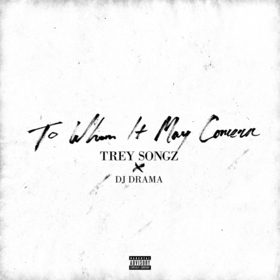 To Whom It May Concern Trey Songz front cover