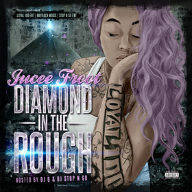 Diamond In The Rough Jucee Froot front cover