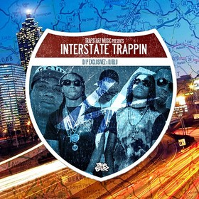 Interstate Trappin 4 DJ P Exclusivez front cover