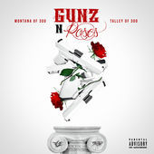 Gunz & Roses Montana Of 300 front cover