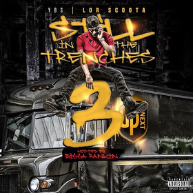 Still In The Trenches 3 Lor Scoota front cover