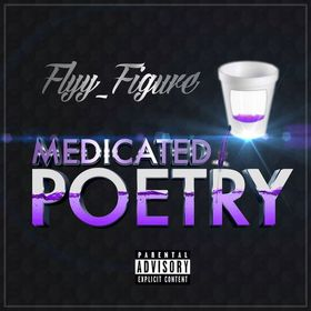 Flyy_Figure - Medicated Poetry Various Artists front cover