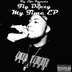 My Time [EP] Fly Deezy front cover