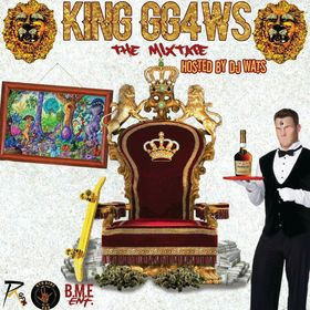 The Mixtape King Gg4ws front cover