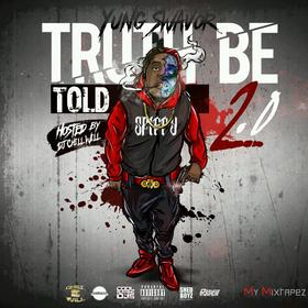 Truth Be Told 2.0 Yung Swavor front cover