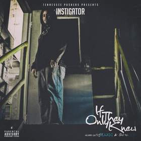 If They Only Knew Instigator front cover