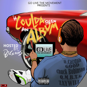 It Coulda Been An Album Go Live The Movement front cover