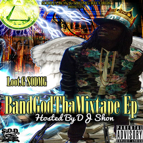BandGod The EP Loot G (SOD) front cover