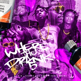 Where The Drank 5 DJ S.R. front cover