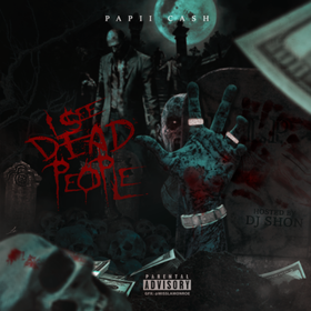 I See Dead People Papii Ca$h front cover