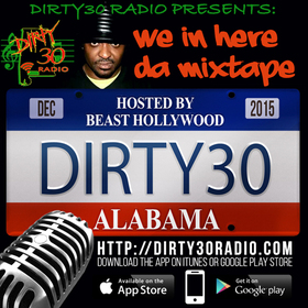 """WE IN HERE"" D MIXTAPE DIRTY30RADIO front cover"