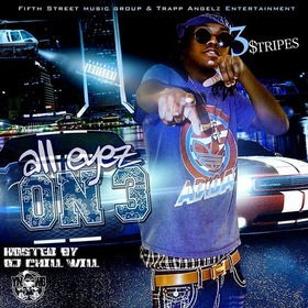 All Eyes On 3 By 3tripes Hosted By Chill Will CHILL iGRIND WILL front cover