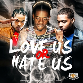 Love Us, Or Hate Us DJ Young Shawn front cover