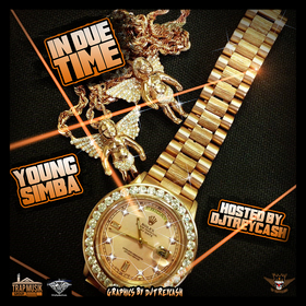 In Due Time :: Young Simba Dj Trey Cash front cover