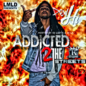 Addicted 2 The Streets Dew Hi front cover