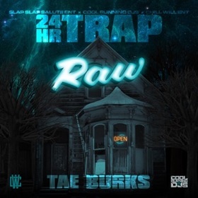 24 Hour Trap Tae Burks front cover