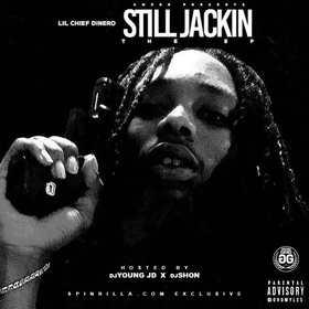 Still Jackin' Lil Chief Dinero front cover