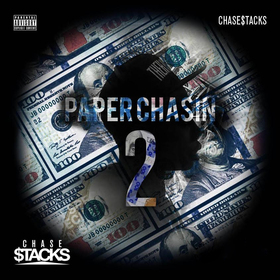 Paper Chasin 2 Chase$tacks front cover