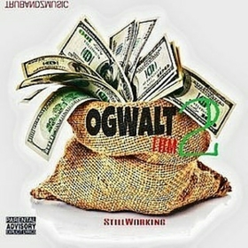Still Workin 2 OG Walt front cover