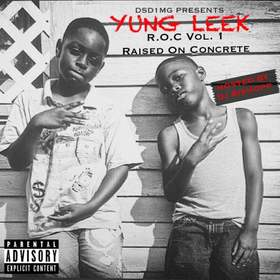 Raised On Concrete (R.O.C Vol. 1) Yung Leek  front cover