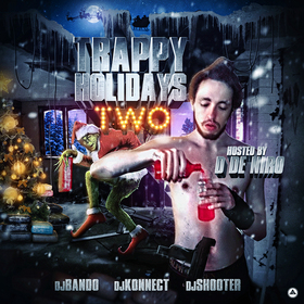 Trappy Holidays 2 (Hosted By D De Niro) DJ Bando front cover