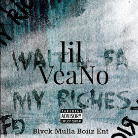 Waitin Fa My Riches Lil VeaNo front cover
