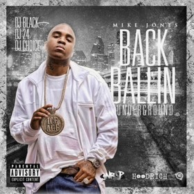 Back Ballin' Underground Mike Jones front cover