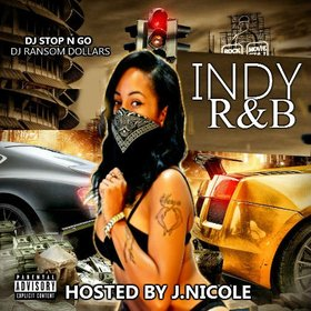 Indy R&B (Hosted By J.Nicole) DJ Ransom Dollars front cover